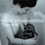Belle&Sebastian - Tigermilk