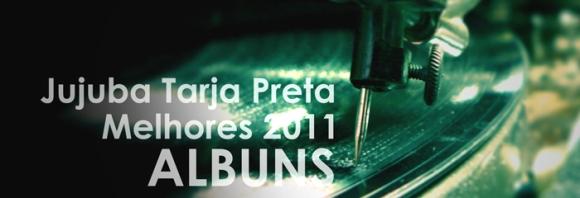 Melhores 2011- ALBUNS