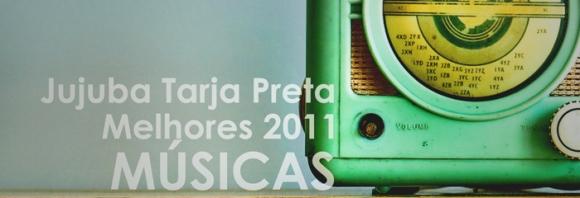 Melhores 2011 - MUSICAS