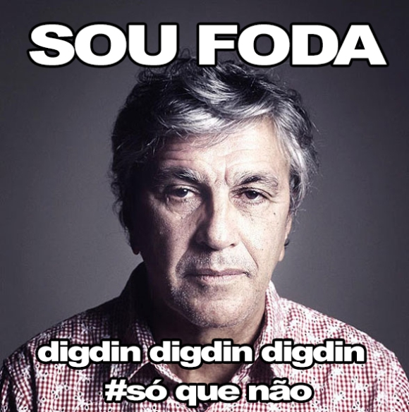 Caetano-SOU-FODA