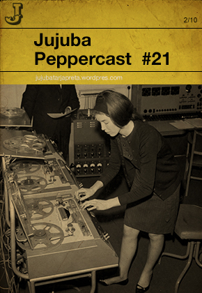 Jujuba Peppercast #021